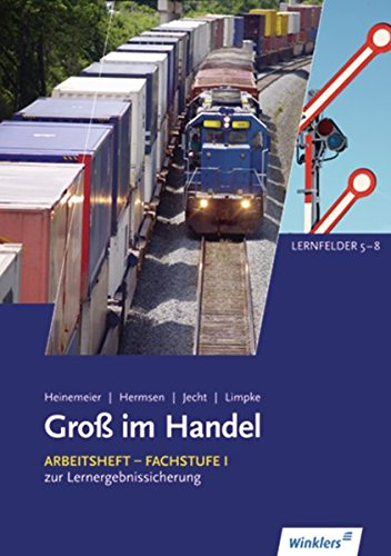 9783804556065: Gro� im Handel - Allgemeine Ausgabe: Arbeitsheft Fachstufe 1. KMK Ausgabe