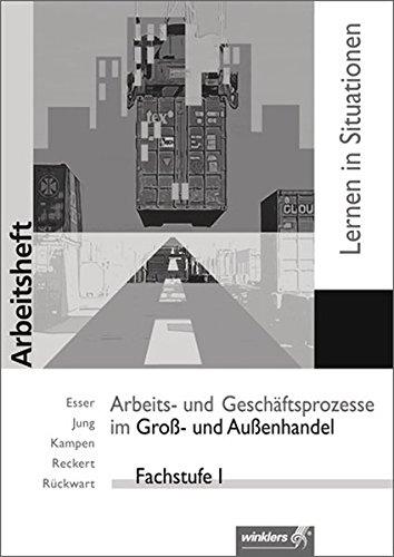Arbeits- und Geschäftsprozesse im Groß- und Außenhandel.