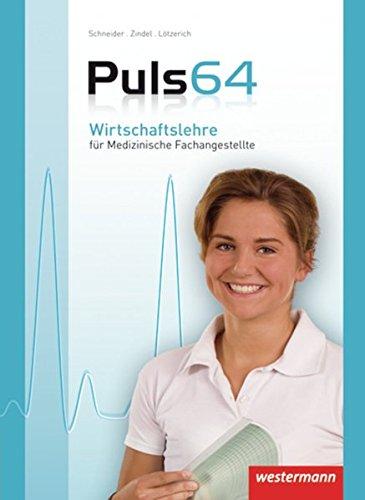 9783804557802: Puls 64 Wirtschaftslehre für Medizinische Fachangestellte