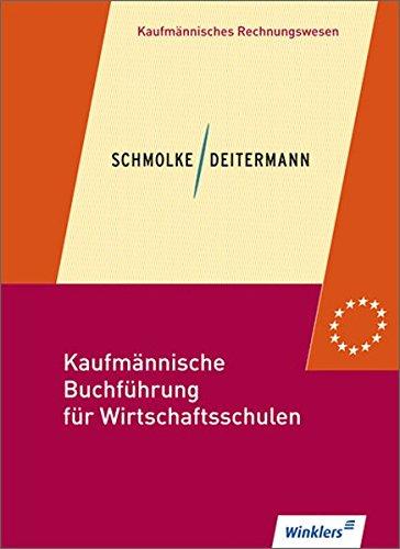 9783804565777: Kaufmännische Buchführung für Wirtschaftsschulen 01. Einführung in die Finanzbuchhaltung: Einführung in die Finanzbuchhaltung: Schülerbuch