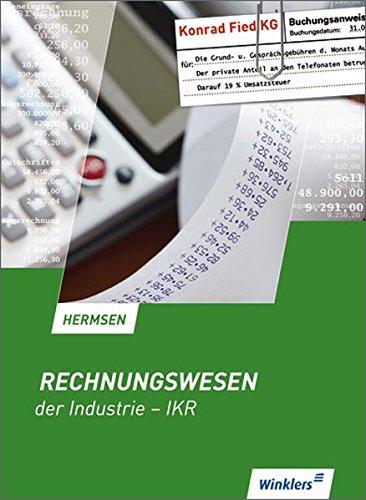 9783804566279: Rechnungswesen der Industrie - IKR, Lehrbuch