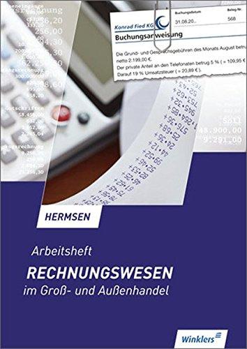 9783804566347: Rechnungswesen im Groß- und Außenhandel. Arbeitsheft: Arbeitsheft, übereinstimmend ab 12. Auflage des Schülerbuches