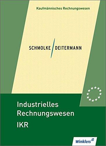 Industrielles Rechnungswesen IKR, EURO, Lehrbuch: Kurt-Ulrich Witt