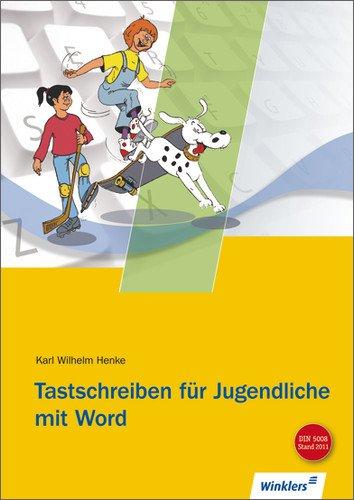 9783804571143: Tastschreiben für Jugendliche mit WORD. Neue Norm 5008. (Lernmaterialien)