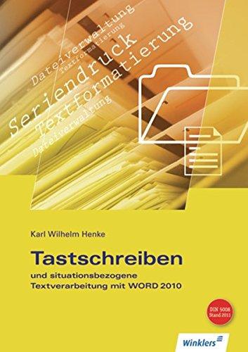 9783804573055: Tastschreiben und situationsbezogene Textverarbeitung mit WORD. Schülerbuch: Schülerbuch