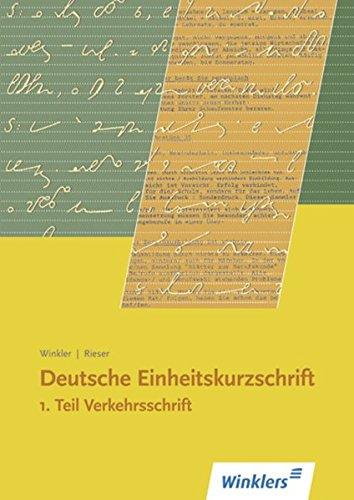 9783804582712: Deutsche Einheitskurzschrift, Tl.1, Verkehrsschrift