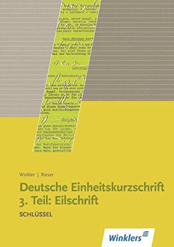9783804582804: Deutsche Einheitskurzschrift. 3. Teil: Eilschrift Schlüssel