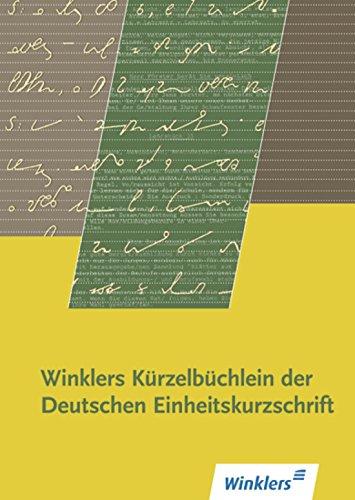 9783804586031: Winklers Kürzelbüchlein der Deutschen Einheitskurzschrift.