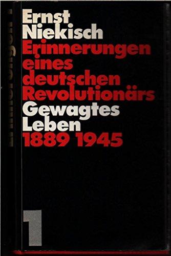 Erinnerungen eines deutschen Revolutiona?rs (German Edition): Niekisch, Ernst