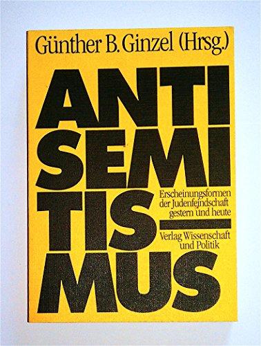 9783804687721: Antisemitismus: Erscheinungsformen der Judenfeindschaft gestern und heute (German Edition)