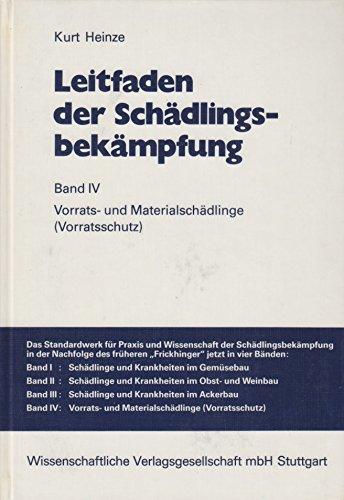 9783804706224: Leitfaden der Sch�dlingsbek�mpfung: Band IV: Vorrats- und Materialsch�dlinge