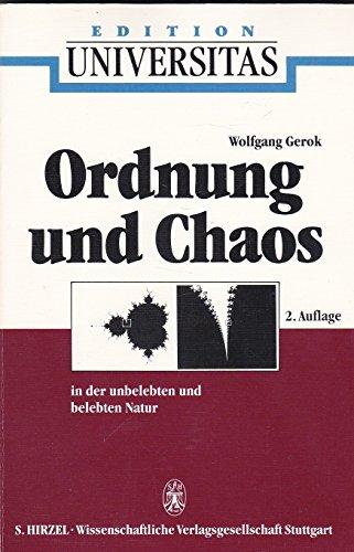 Ordnung und Chaos in der unbelebten und: Ax, Peter und