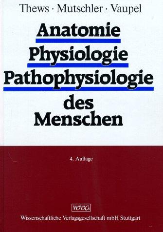 9783804711488: Anatomie, Physiologie, Pathophysiologie des Menschen