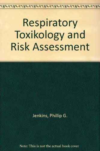 9783804713277: respiratory toxicology and risk assessment intl