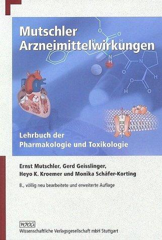 9783804717633: Arzneimittelwirkungen. Lehrbuch der Pharmakologie und Toxikologie.