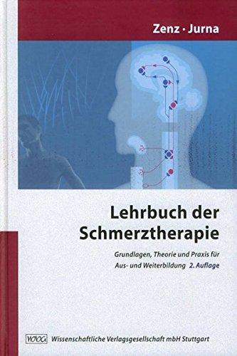 Lehrbuch der Schmerztherapie: Michael Zenz