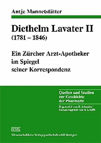 9783804720497: Diethelm Lavater II (1781 - 1846): Ein Z�rcher Arzt-Apotheker im Spiegel seiner Korrespondenz