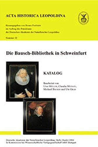 9783804720909: Die Bausch-Bibliothek in Schweinfurt