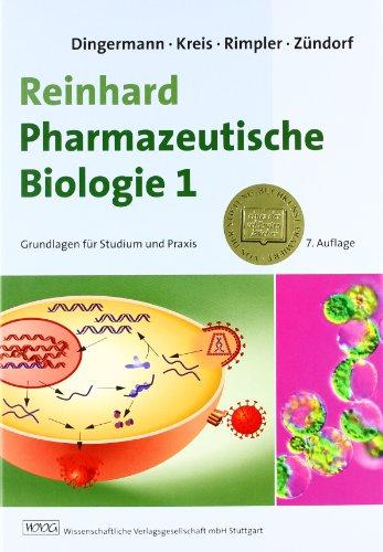 9783804721074: Reinhard Pharmazeutische Biologie 1: Grundlagen für Studium und Praxis