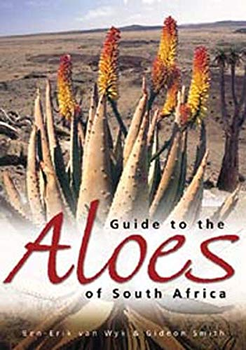 9783804721241: Guide to the Aloes of South Africa