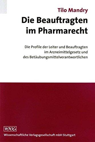 Die Beauftragten im Pharmarecht: Tilo Mandry