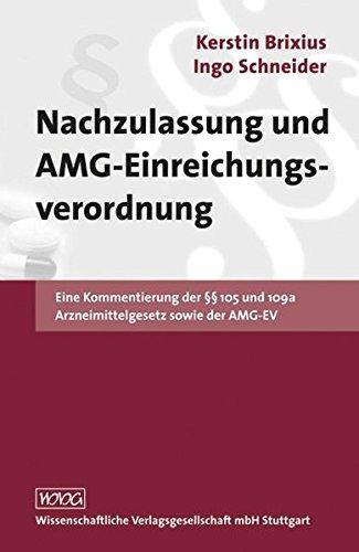 Nachzulassung und AMG-Einreichungsverordnung: Kerstin Brixius