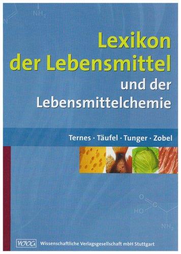 9783804722750: Lexikon der Lebensmittel: und der Lebensmittelchemie