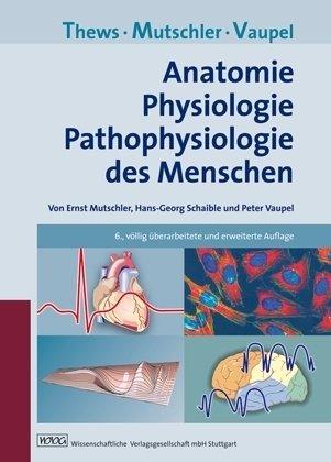 9783804723429: Anatomie, Physiologie, Pathophysiologie des Menschen