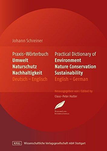 Praxis-Wörterbuch Umwelt, Naturschutz und Nachhaltigkeit: Johann Schreiner