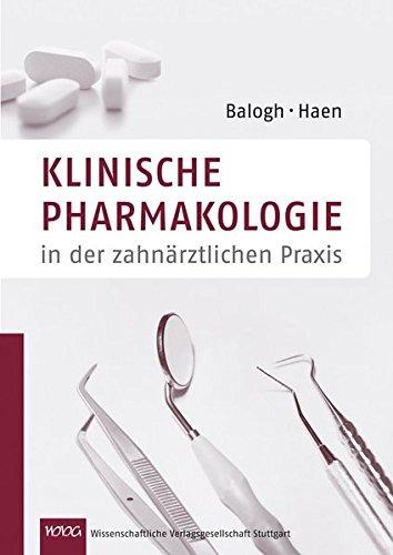 9783804725027: Klinische Pharmakologie: in der zahnärztlichen Praxis
