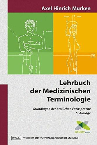 9783804725034: Lehrbuch der Medizinischen Terminologie: Grundlagen der ärztlichen Fachsprache