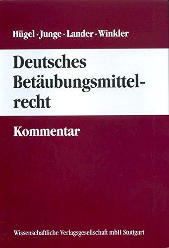 Deutsches Betäubungsmittelrecht - Kommentar: Annette Rohr