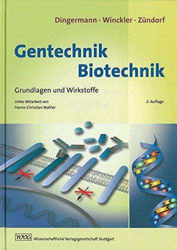 Gentechnik - Biotechnik: Theodor Dingermann