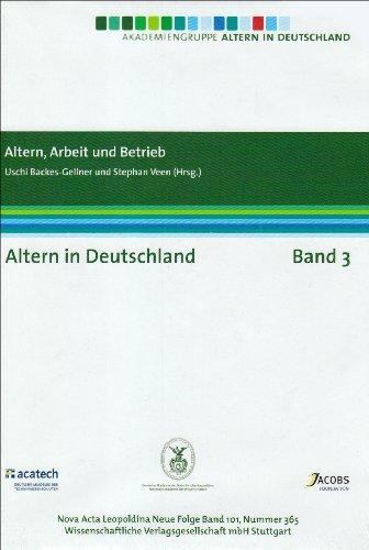 9783804725447: Altern in Deutschland Band 3. Altern, Arbeit und Betrieb: Altern in Deutschland Band 3