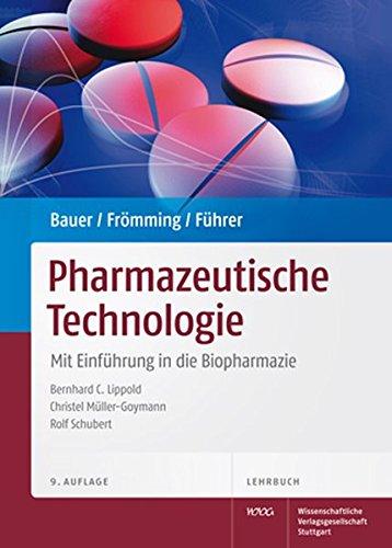 Lehrbuch der Pharmazeutischen Technologie: Kurt H. Bauer