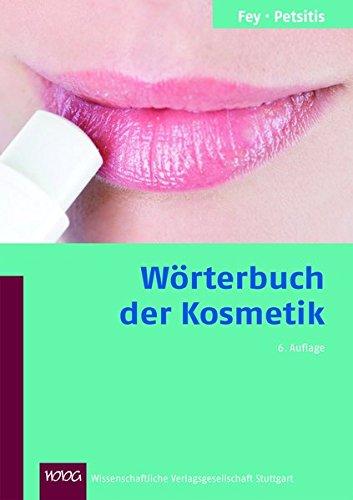 Wörterbuch der Kosmetik: Horst Fey