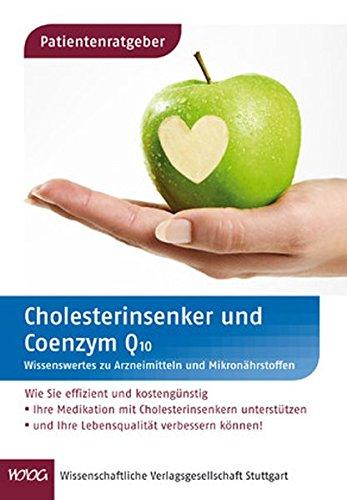 9783804729094: Cholesterinsenker und Coenzym Q10: Wissenswertes zu Arzneimitteln und Mikron�hrstoffen
