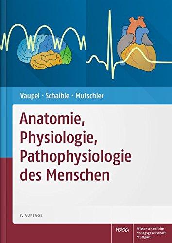 Anatomie, Physiologie, Pathophysiologie des Menschen: Peter Vaupel; Hans-Georg