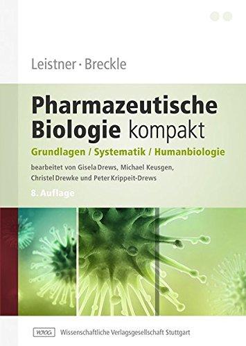 Leistner, Breckle - Pharmazeutische Biologie kompakt: Eckhard Leistner