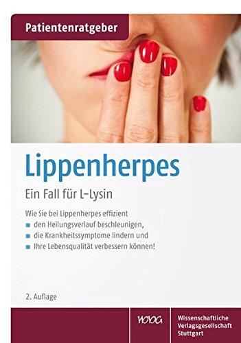 Lippenherpes: Ein Fall fur L-Lysin: Uwe Grober, Klaus