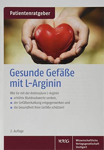 Gesunde Gefäße mit L-Arginin: Uwe Gröber, Klaus