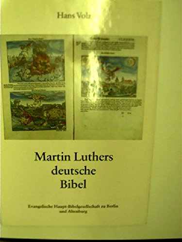 9783804841611: Martin Luther's German Bible: Creation and History of the Luther Bible (German Edition)
