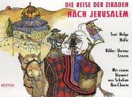 9783804844438: Die Reise der Zikaden nach Jerusalem (Livre en allemand)