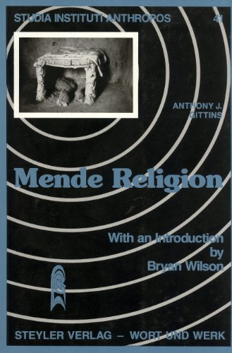 Mende Religion: Aspects of Belief and Thought in Sierra Leone (Studia Instituti Anthropos, 41): ...