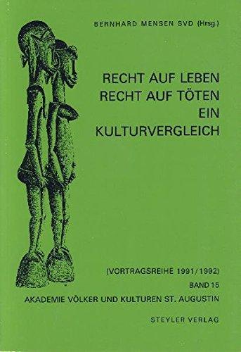 9783805003070: Recht auf Leben, Recht auf Toten: Ein Kulturvergleich (Vortragsreihe / Akademie Volker und Kulturen St. Augustin) (German Edition)