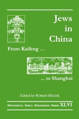 From Kaifeng to Shanghai: Jews in China: Roman Malek