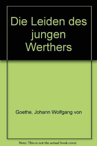 Die Leiden des jungen Werthers (German Edition) (3805202717) by Johann Wolfgang von Goethe