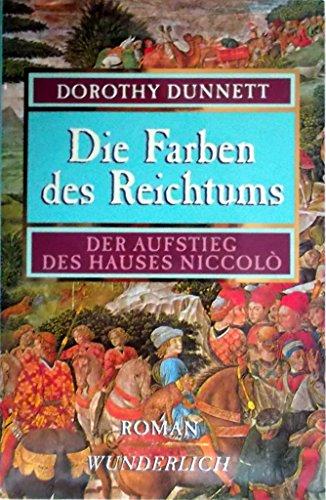 9783805204545: Die Farben des Reichtums. Der Aufstieg des Hauses Niccolo. Roman