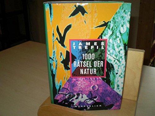 1000 R?tsel der Natur: James Trefil