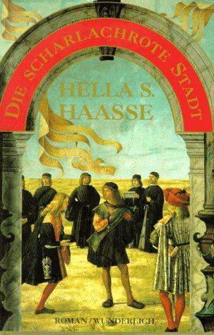 Die scharlachrote Stadt (3805205538) by Hella S. Haasse